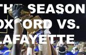 The Season: Oxford vs Lafayette