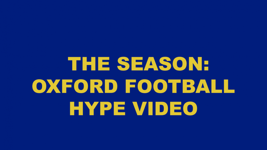 The+Season%3A+Oxford+Football+Hype+Video