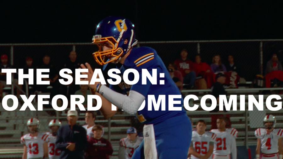 The Season: Oxford vs Lewisburg (homecoming)