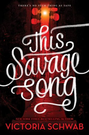 "Schwab's ""This Savage Song"" a monstrously good read"