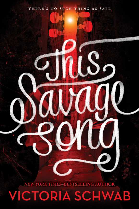 Schwab%27s+%22This+Savage+Song%22+a+monstrously+good+read